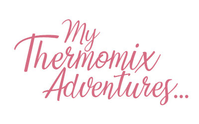 My Thermomix Adventures in Kels' Kitchen